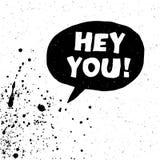 ¡Ey usted! La exclamación redacta el ejemplo del vector Foto de archivo