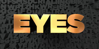 Eyes - Gold text on black background - 3D rendered royalty free stock picture Royalty Free Stock Photos