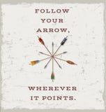 Följ din pil, varhelst den pekar kort- eller affischdesign Arkivbilder