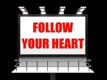Följ ditt hjärtatecken ser till att följa royaltyfri illustrationer