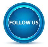 Följ oss den blåa runda knappen för ögongloben royaltyfri illustrationer