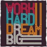 För arbete dröm- stor motivational affisch hårt Fotografering för Bildbyråer