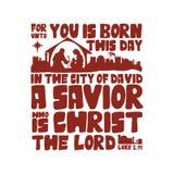 För till dig född är denna dag i staden av David en frälsare, som är Kristus Herren, den Luke 2:11 royaltyfri illustrationer