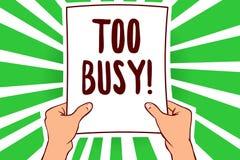 För upptagen handskrifttext Begreppet som betyder ingen tid att koppla av ingen overksam tid för, har så mycket arbete eller sake royaltyfri illustrationer