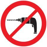 Förbudtecken för elektrisk drillborr Fotografering för Bildbyråer