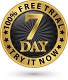 7 - försök för fritt försök för dag det nu guld- etikett, vektorillustration Arkivfoto