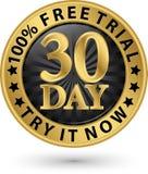 30 - försök för fritt försök för dag det nu guld- etikett, vektorillustration Arkivfoton