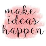 Faça ideias acontecer as citações inspiradas ilustração stock
