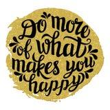'Faça mais do que lhe faz' a rotulação feliz Ilustração do Vetor