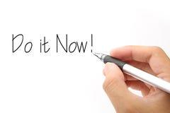 Faça-o agora! Imagem de Stock Royalty Free