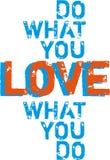 Faça o que você amam, vector Imagens de Stock Royalty Free