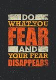 Faça o que você teme e seu medo desaparece Citações criativas da motivação da tipografia ilustração stock