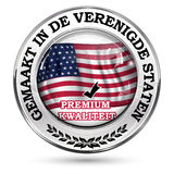 Fabriqué aux Etats-Unis, qualité de la meilleure qualité - langue néerlandaise Photographie stock