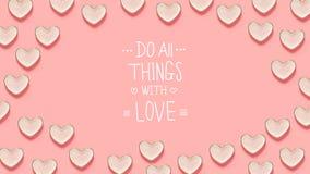 Faccia tutte le cose con il messaggio di amore con molti piatti del cuore Immagine Stock