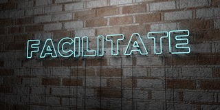 FACILITATE - Glowing Neon Sign on stonework wall - 3D rendered royalty free stock illustration Royalty Free Stock Images