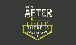 In fact, after the difficulty there is convenience. Quote illustration vector illustration