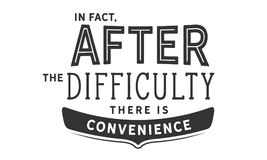 In fact, after the difficulty there is convenience. Quote illustration royalty free illustration