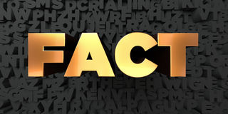 Fact - Gold text on black background - 3D rendered royalty free stock picture Stock Photos