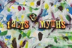 Facts myths information alternative. Deceive deception belief believe myth typography letterpress fabrication fake news false lies lie deceit true truth honest stock photos