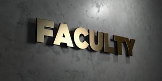 Faculty - Gold sign mounted on glossy marble wall  - 3D rendered royalty free stock illustration. This image can be used for an online website banner ad or a Stock Images