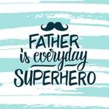 Fadern är den dagliga superheroen Kort för hälsning för dag för fader` s med den drog handen märka text för att planlägga och bor royaltyfri illustrationer