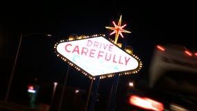 Fahren Sie sorgfältig Las Vegas-Zeichen stock video