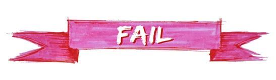 Fail ribbon. Fail hand painted ribbon sign royalty free illustration