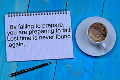 By failing to prepare you are preparing to fail. Lost time is never found again Stock Image