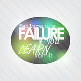 Failure is not failure. If you learn from it. Motivational background Royalty Free Stock Images