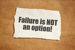 Failure is not an option motivational message Royalty Free Stock Images