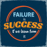 Failure is Success if we Learn From It. Retro style Poster with Life motivation Quote Failure is Success if we Learn From It Stock Photo