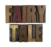 Fairy Tale. The words FAIRY TALE written in vintage letterpress type Royalty Free Stock Images