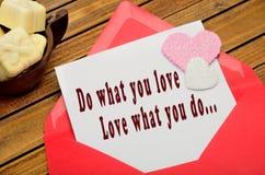 Faites ce que vous aiment, amour ce que vous faites Images libres de droits