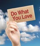Faites ce que vous aimez Photo stock