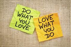 Faites ce que vous aimez le conseil ou le rappel Image stock