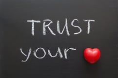 Faites confiance à votre coeur Photographie stock