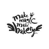 Faites la magie faire le lettrage de calligraphie de boulangerie Photos stock