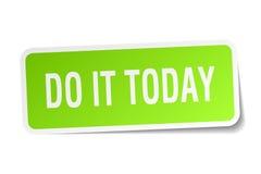 Faites-le aujourd'hui autocollant carré Photo libre de droits