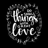 Faites les petites choses avec grand amour illustration stock