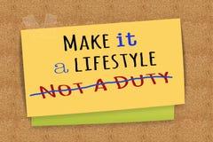 Faites-lui un mode de vie pas un devoir Images stock