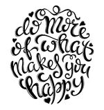 Faites plus de ce qui vous rend heureux illustration stock