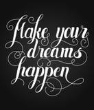 Faites vos rêves se produire lettrage Vecteur fait main i de calligraphie illustration libre de droits