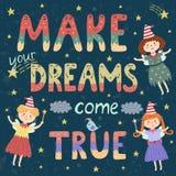 Faites vos rêves venir l'affiche vraie, copie avec les fées mignonnes Photographie stock