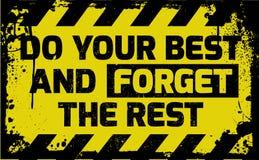 Faites votre meilleur et oubliez le signe de repos illustration stock