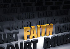 Faith Against Doubt. A shining, gold FAITH stands out in a dark field of gray DOUBT Stock Image