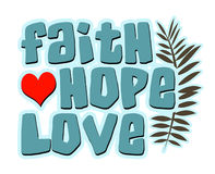 Faith Hope Love Words, with Heart and Fern stock image