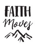 Faith Moves Mountains vector illustration