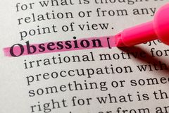Dictionary definition of the word obsession. Fake Dictionary, Dictionary definition of the word obsession . including key descriptive words stock photography