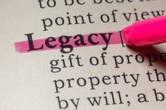 Definition of legacy. Fake Dictionary, Dictionary definition of the word legacy. including key descriptive words royalty free stock photography