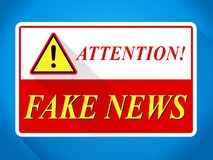 Fake News Attention Warning Sign 3d Illustration. Fake News Attention Warning Sign Card 3d Illustration Royalty Free Stock Photo